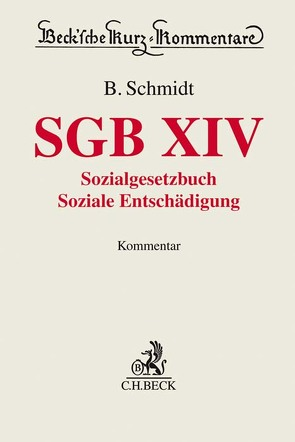 SGB XIV von Bienert,  Claus-Peter, Feddern,  Klaus, Karl,  Bettina, Kerner,  Thomas, Schmidt,  Benjamin, Schmidt,  Sylvia, Weber,  Christian