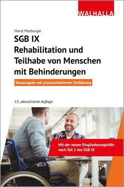 SGB IX – Rehabilitation und Teilhabe von Menschen mit Behinderungen von Marburger,  Horst