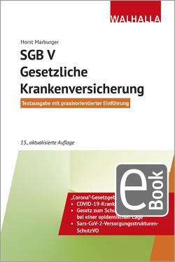 SGB V – Gesetzliche Krankenversicherung von Marburger,  Horst