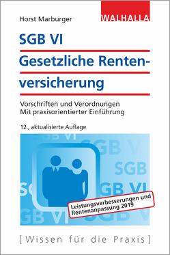 SGB VI – Gesetzliche Rentenversicherung von Marburger,  Horst