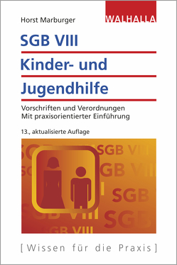 SGB VIII – Kinder- und Jugendhilfe von Marburger,  Horst