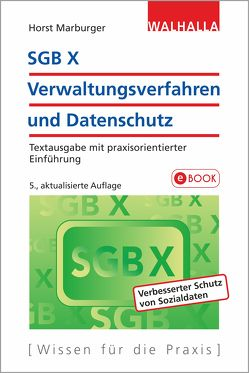 SGB X – Verwaltungsverfahren und Datenschutz von Marburger,  Horst