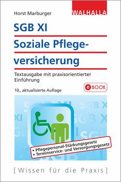 SGB XI – Soziale Pflegeversicherung von Marburger,  Horst