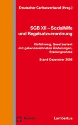 SGB XII – Sozialhilfe und Regelsatzverordnung von Deutscher Caritasverband
