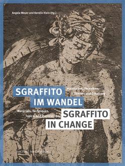 Sgraffito im Wandel / Sgraffito in Change von Klein,  Kerstin, Weyer,  Angela