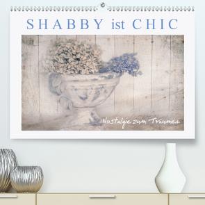 Shabby ist Chic (Premium, hochwertiger DIN A2 Wandkalender 2021, Kunstdruck in Hochglanz) von Felber,  Monika