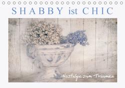 Shabby ist Chic (Tischkalender 2021 DIN A5 quer) von Felber,  Monika