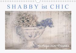 Shabby ist Chic (Wandkalender 2021 DIN A4 quer) von Felber,  Monika
