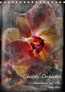 Shabby – Orchidee, Interpretation auf alten Fotoplatten (Tischkalender 2019 DIN A5 hoch)