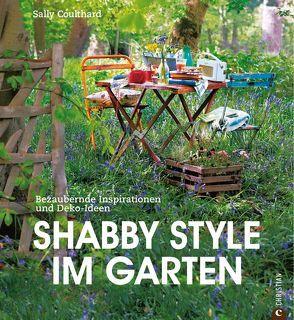 Shabby Style im Garten von Afanassjew,  Natascha, Coulthard,  Sally