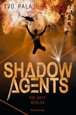 Shadow Agents, Band 2: Die Akte Berlin von Pala,  Ivo