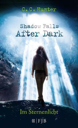 Shadow Falls – After Dark – Im Sternenlicht von Hamer,  Tanja, Hunter,  C.C.