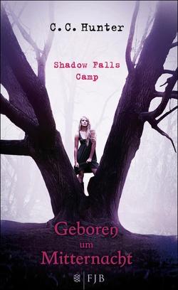 Shadow Falls Camp – Geboren um Mitternacht von Hamer,  Tanja, Hunter,  C.C.