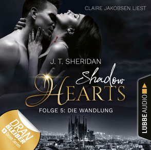 Shadow Hearts – Folge 05 von Jakobsen,  Claire, Sheridan,  J.T.