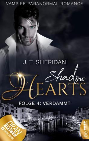 Shadow Hearts – Folge 4: Verdammt von Sheridan,  J.T.