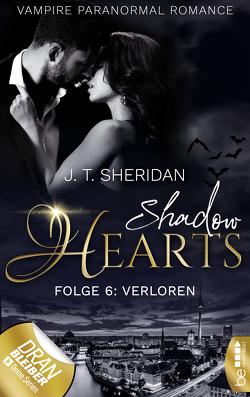 Shadow Hearts – Folge 6: Verloren von Sheridan,  J.T.
