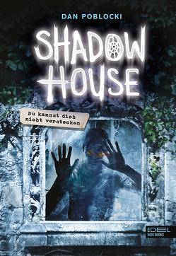 Shadow House von Poblocki,  Dan