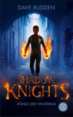 Shadow Knights – König der Finsternis von Max,  Claudia, Rudden,  Dave