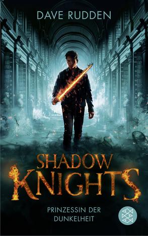 Shadow Knights – Prinzessin der Dunkelheit von Max,  Claudia, Rudden,  Dave