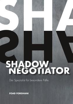 Shadow Negotiator von Forghani,  Foad