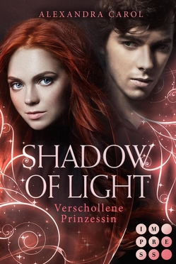 Shadow of Light 1: Verschollene Prinzessin von Carol,  Alexandra