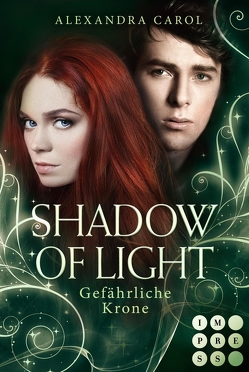Shadow of Light 3: Gefährliche Krone von Carol,  Alexandra