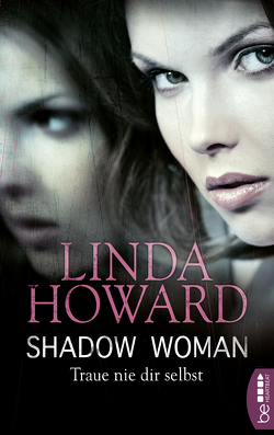 Shadow Woman – Traue nie dir selbst von Howard,  Linda, Link,  Michaela