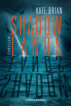 Shadowlands von Brian,  Kate