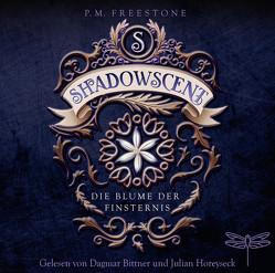 Shadowscent von Bittner,  Dagmar, Diestelmeier,  Katharina, Freestone,  P. M., Horeyseck,  Julian