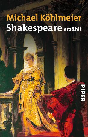 Shakespeare erzählt von Köhlmeier,  Michael