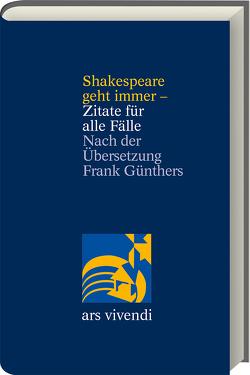 Shakespeare geht immer – Zitate für alle Fälle