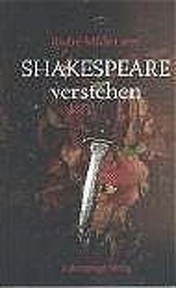 Shakespeare verstehen von Müller,  Andre