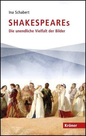 Shakespeares von Schabert,  Ina