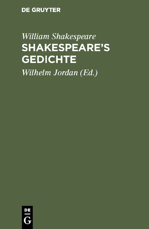 Shakespeare's Gedichte von Jordan,  Wilhelm, Shakespeare,  William