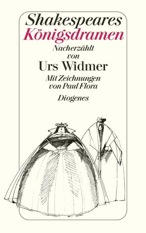 Shakespeares Königsdramen von Flora,  Paul, Widmer,  Urs