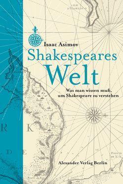 Shakespeares Welt von Asimov,  Isaac