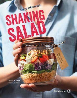 Shaking Salad von Eisenhut & Mayer, Stöttinger,  Karin