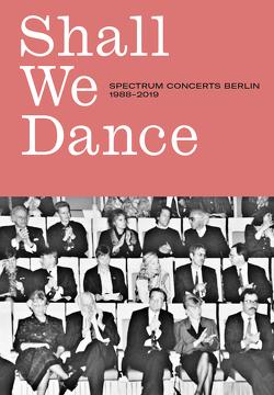 SHALL WE DANCE von Beck,  John Harris, Herzfeld,  Isabel, Traber,  Habakuk
