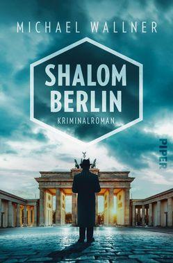 Shalom Berlin von Wallner,  Michael
