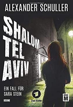 Shalom Tel Aviv von Schuller,  Alexander