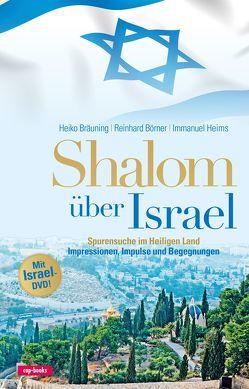 Shalom über Israel – mit Israel-DVD von Börner,  Reinhard, Bräuning,  Heiko, Heims,  Immanuel