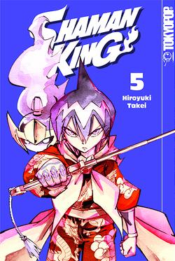 Shaman King 05 von Takei,  Hiroyuki