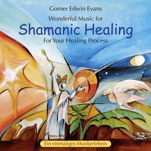 Shamanic Healing von Evans,  Gomer Edwin