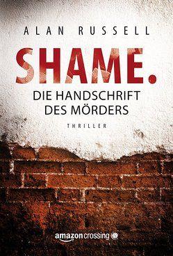 Shame von Knechten,  Olaf, Russell,  Alan