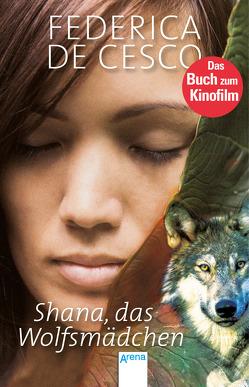 Shana, das Wolfsmädchen von de Cesco,  Federica