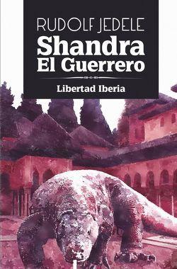 Shandra el Guerrero von Jedele,  Rudolf