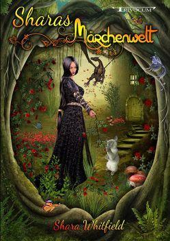 Sharas Märchenwelt von Whitfield,  Shara