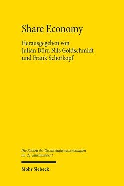 Share Economy von Dörr,  Julian, Goldschmidt,  Nils, Schorkopf,  Frank
