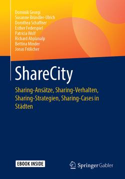 ShareCity von Abplanalp,  Richard, Bründler-Ulrich,  Susanne, Federspiel,  Esther, Frölicher,  Jonas, Georgi,  Dominik, Minder,  Bettina, Schaffner,  Dorothea, Wolf,  Patricia