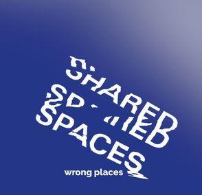 Shared Spaces von Wagner,  Ellen